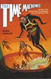 Ashley, Mike: Time Machines: The Story of the Science Fiction Pulp Magazines from the Beginning to 1950