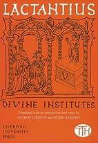 The Divine Institutes by Lactantius