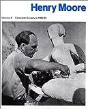 Moore, Henry: Henry Moore: Complete Sculpture, 1955-64 : Sculpture and Drawings (Henry Moore Complete Sculpture) (Henry Moore Complete Sculpture)