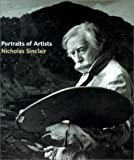 Sinclair, Nicholas: Portraits of Artists