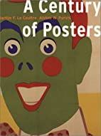 A Century of Posters by Martijn F. Le…