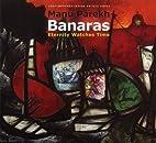 Manu Parekh's Banaras (Contemporary Indian…