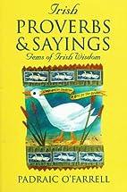 Irish Proverbs & Sayings: Gems of Irish…