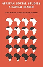 African Social Studies: A Radical Reader by…