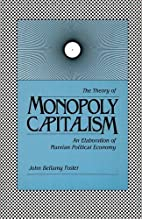 The Theory of Monopoly Capitalism: An…