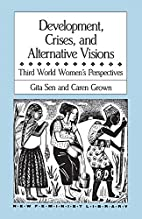 Development, Crises and Alternative Visions:…