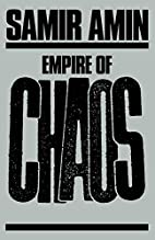 Empire of Chaos by Samir Amin