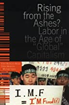 Rising from the Ashes?: Labor in the Age of…