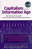 McChesney, Robert W.: Capitalism and the Information Age: The Political Economy of the Global Communication Revolution