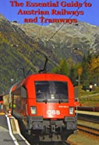 The Essential Guide to Austrian Railways and…