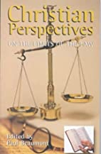 Christian Perspectives on Law Reform by Paul…