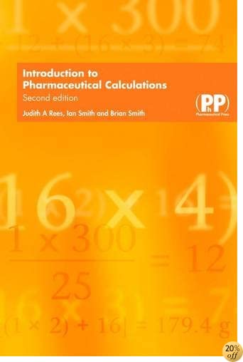 Introduction to Pharmaceutical Calculations: AND Pharmaceutical Calculations Workbook