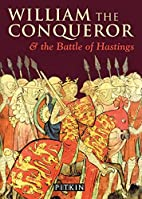 William the Conqueror and the Battle of…