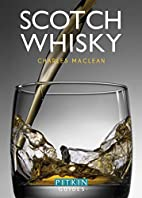 Scotch Whisky (Pitkin Guides) by Charles…