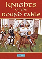Knights of the Round Table by Peter…