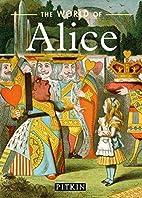 The World of Alice by Mavis Batey