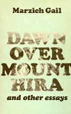 Dawn over Mount Hira and Other Essays by…