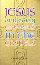 Jesus & Christianity of the Gospels by…
