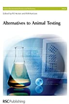 Alternatives To Animal Testing (Issues in…