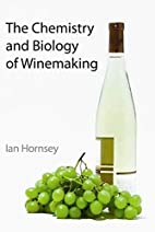 The Chemistry and Biology of Winemaking by…