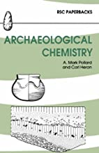 Archaeological Chemistry (RSC Paperbacks) by…