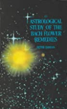 Astrological Study of the Bach Flower Re by…