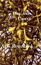 Diet and Cancer by Udo Renzenbrink
