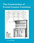 Construction of Period Country Furniture by…