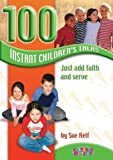 Relf, Sue: 100 Instant Children&#39;s Talks: Just Add Faith and Serve