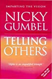 Gumbel, Nicky: Telling Others