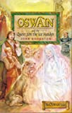 Houghton, John: Oswain and the Quest for the Ice Maiden (The Oswain tales)