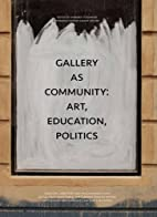 Art & Community: Exhibition Catalogue by…