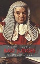 A Short Book of Bad Judges (Wildy Classics)…