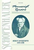 Manuscript Remains, Volume III: Berlin…