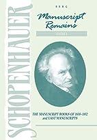 Manuscript Remains, Volume IV: The…