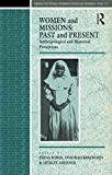 Bowie, Fiona: Women and Missions: Past and Present  Anthropological and Historical Perceptions