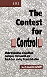 Magnusson, Lars: Contest for Control: Metal Industries in Sheffield, Solingen, Remscheid and Eskilstuna during Industrialisation