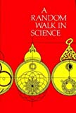 Weber, R.L.: Random Walk in Science an Anthology
