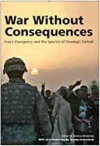 War without Consequences: Iraq's…