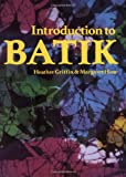 Hone, Margaret: Introduction to Batik