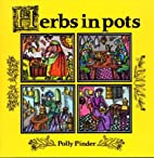 Herbs in Pots by Polly Pinder