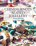 Millodot, Suzen: Chinese Knots for Beaded Jewellery