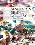 Chinese Knots for Beaded Jewellery by Suzen…