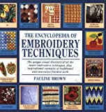 Brown, Pauline: The Encyclopedia of Embroidery Techniques