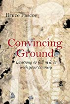 Convincing ground : learning to fall in love…