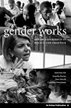 Gender works : Oxfam experience in policy…