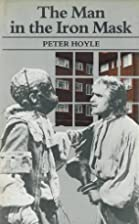 The Man in the Iron Mask by Peter Hoyle