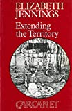 Jennings, Elizabeth: Extending the Territory