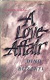 Buzzati, Dino: A Love Affair