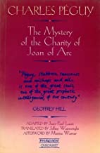 The Mystery of the Charity of Joan of Arc: A…